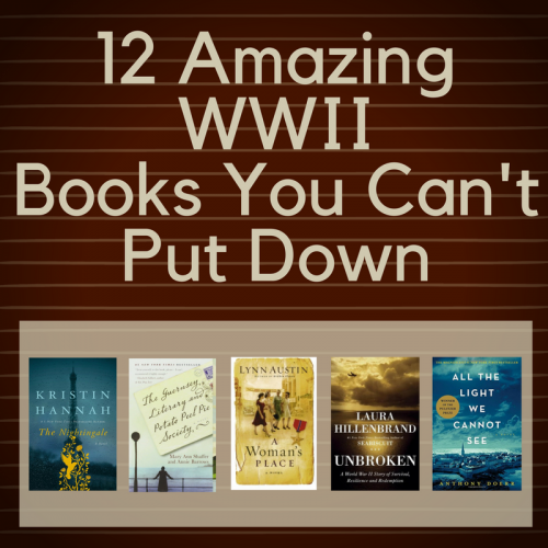 12 Amazing WWll Books You Can't Put Down