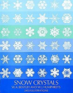 Snow Crystals by W.A. Bentley