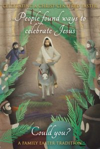 Celebrating a Christ-Centered Easter 1