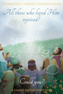 Celebrating a Christ-Centered Easter 6