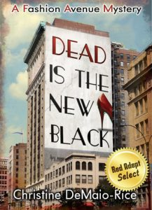 Dead is the New Black by Christine D. Rice