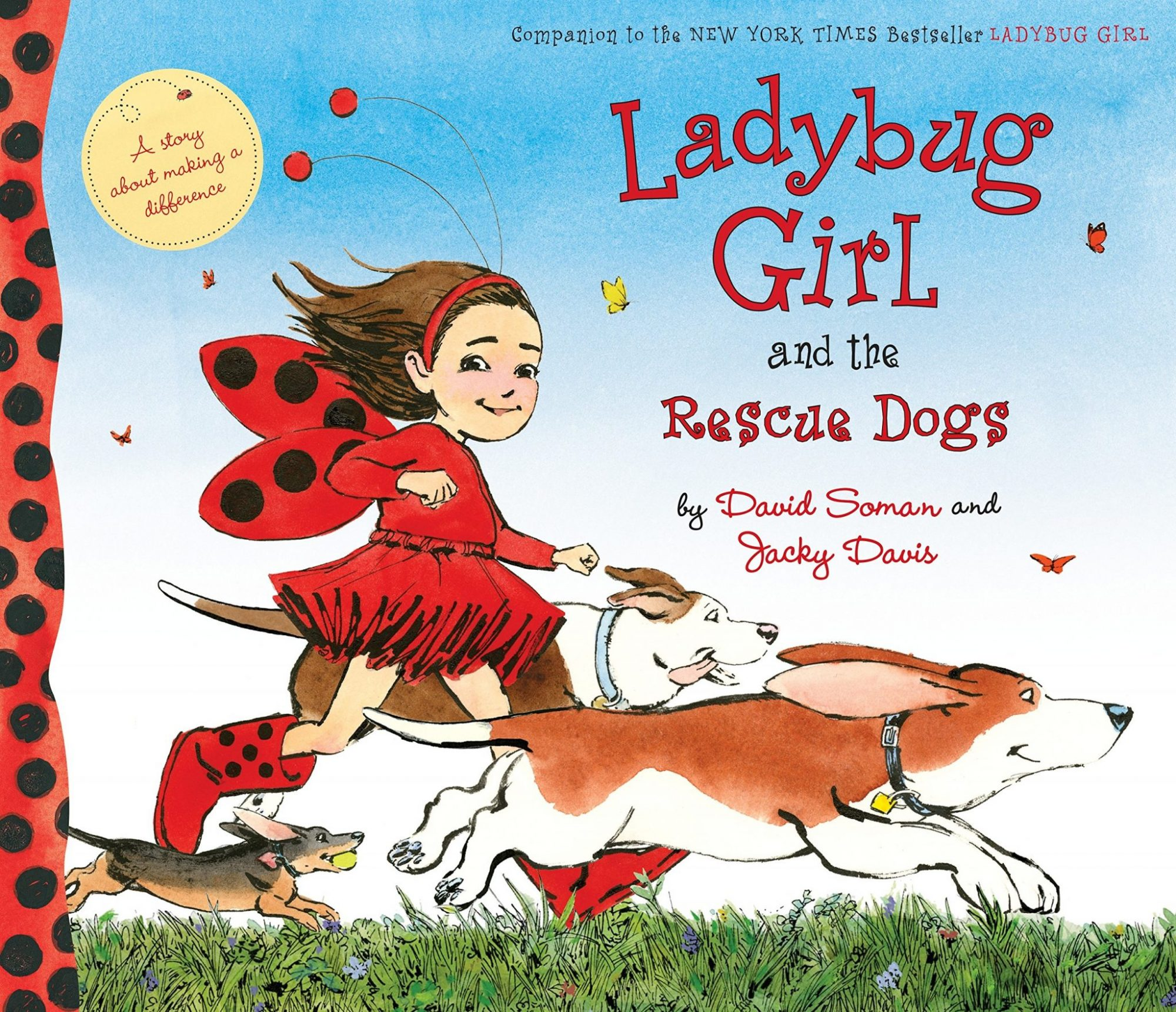 Ladybug Girl and the Rescue Dogs by David Soman and Jacky Davis