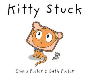 Kitty Stuck by Emma and Beth Pullar