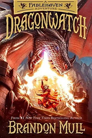 Dragonwatch (Book #1) by Brandon Mull
