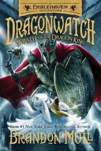Dragonwatch Wrath of the Dragon King (Book #2) by Brandon Mull
