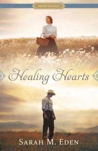 Healing Hearts by Sarah M Eden