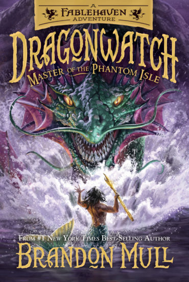 Dragonwatch: Master of the Phantom Isle (Book #3) by Brandon Mull