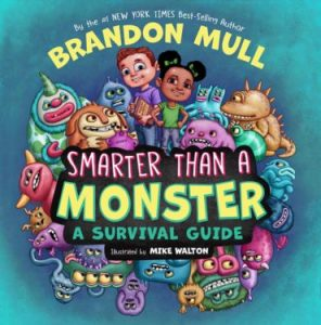 Smarter Than a Monster by Brandon Mull