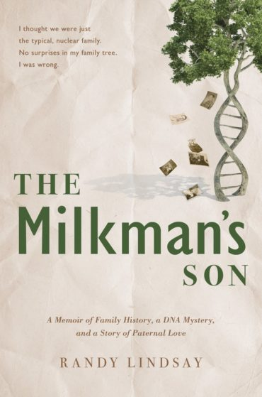 The Milkman's Son by Randy Lindsay