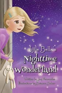 Little Bella's Nighttime Wonderland by Joy Fernandez
