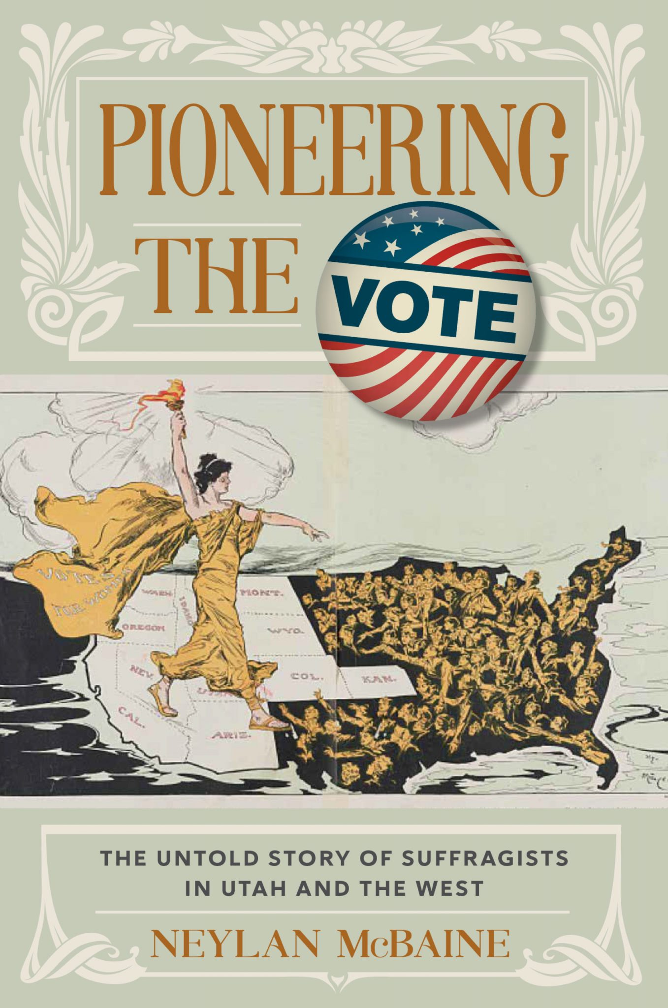 Pioneering the Vote by Neylan McBaine