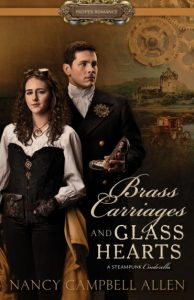 Brass Carriages and Glass Hearts by Nancy Campbell Allen