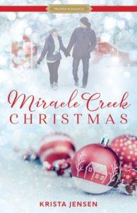 Miracle Creek Christmas by Krista Jensen