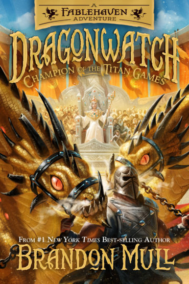 Dragonwatch Champion of the Titan Games (Book 4) by Brandon Mull
