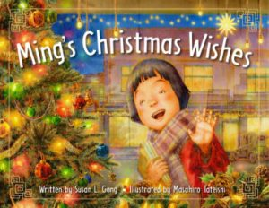 Ming's Christmas Wishes by Susan L. Gong