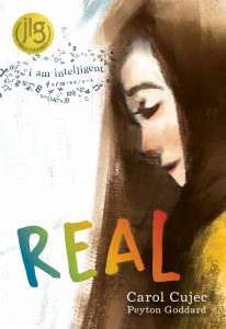 REAL by Carol Cujec and Peyton Goddard
