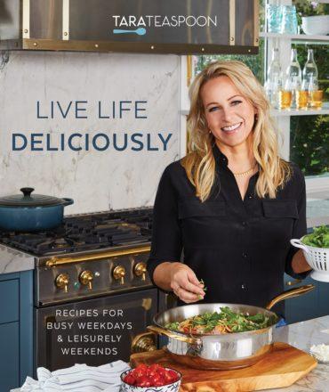 Live Life Deliciously by Tara Teaspoon