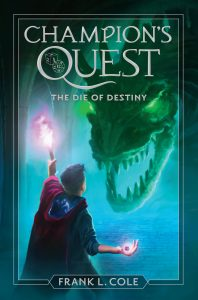 Champions Quest The Die of Destiny by Frank L. Cole